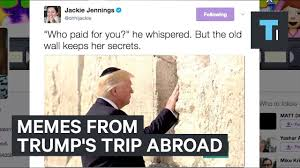 Trip Meme - 6 of the best memes from trump s first trip abroad youtube