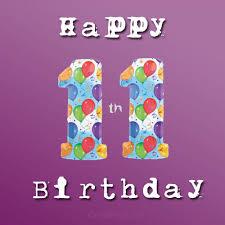 happy 11th birthday birthday wishes 11th birthday