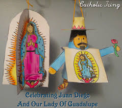 crafts for celebrating the feast of st juan diego and our of