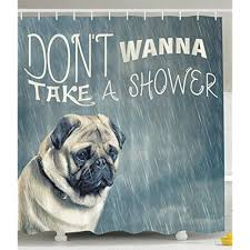 cute funny quotes animal pug dog bathroom fabric shower curtain