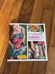 recettes cuisine bio lecture de parents je cuisine bio avec les enfants 55 recettes pour