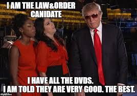 Law And Order Meme - trump order csi imgflip