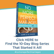 no more perfect marriages series archives jill savage