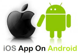 how to ios apps on android 2 ways to run any ios app on your android device right now