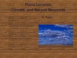 The Interior Plains Climate Bea Thomas Chris Lee Ahyun Seo Evan Gold Ppt Video Online