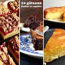 recettes de cuisine simples et rapides 10 recettes de gâteaux faciles et rapides il était une fois la