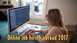 Jobs Hiring Without Resume by Online Job Hiring Abroad 2017 Start Today Youtube