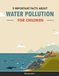 facts and information about water pollution for water