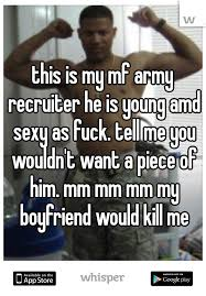 Army Recruiter Meme - is my mf army recruiter he is young amd sexy as fuck tell me you