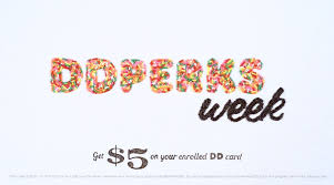 dunkin donuts brings back perks week special daily deals for all