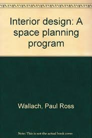 space planning program 9780538320306 interior design a space planning program