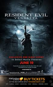 home in theaters resident evil vendetta u201d in theaters june 19 for one day only