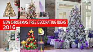 new christmas tree decorating ideas 2017 youtube
