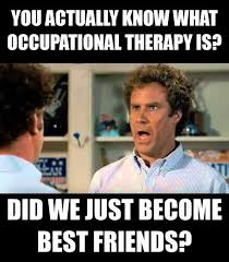 Occupational Therapy Memes - occupational therapy memes photos facebook