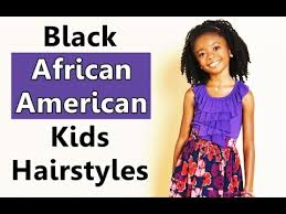 hairstyles blacks for caribbean black african american kids hairstyles and haircuts hair ideas
