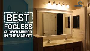 Bathroom Shower Mirror Best Fogless Shower Mirror In The Market
