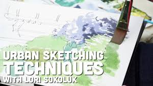 line and wash urban sketching techniques with lori sokoluk youtube