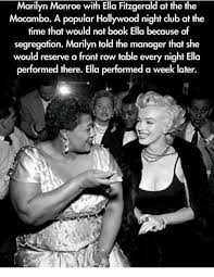 Marilyn Meme - marilyn monroe with ella fitzgerald at the the mocambo a popular