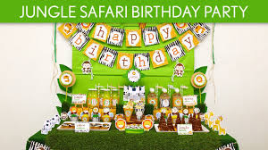 jungle themed birthday party jungle safari birthday party ideas jungle safari b90