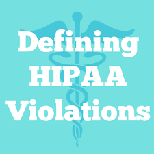 What You Need To Know About Hipaa Violations Bhm Healthcare