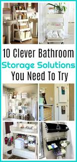 Bathroom Storage And Organization Bathroom Storage Solutions 10 Clever Ideas You Need To Try