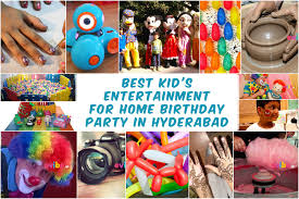 best kid u0027s entertainment for home birthday party in hyderabad