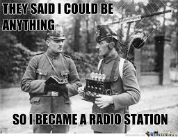 Radio Meme - they said i could be anything by ben meme center