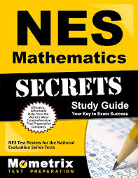 nes mathematics secrets study guide nes test review for the