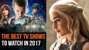 the tv shows to watch in 2017 youtube