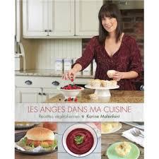 dans ma cuisine les anges dans ma cuisine recettes végétaliennes recettes