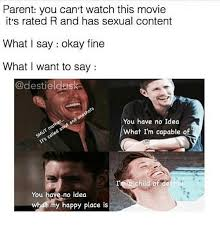 R Rated Memes - parent you can t watch this movie it s rated r and has sexual