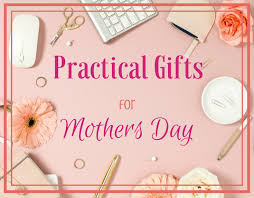 mothers gifts magical practical gifts for this mothers day