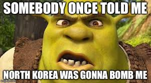 Somebody Once Told Me Meme - shrek autism imgflip