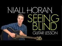 Blind Chords Niall Horan Seeing Blind Guitar Lesson U0026 Chords Youtube