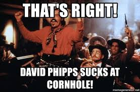 Tombstone Meme Generator - that s right david phipps sucks at cornhole tombstone curly