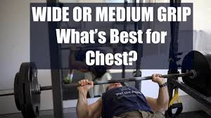 should you do wide grip or medium grip for bench presses youtube