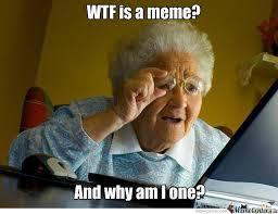 Wtf Is A Meme - wtf is a meme by golden memes meme center
