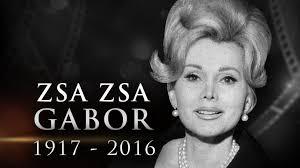 Za Za Gabor Zsa Zsa Gabor Dead At 99