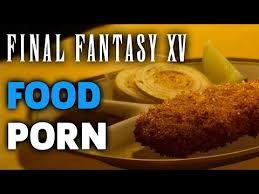 Porno Meme - final fantasy xv food porn montage youtube