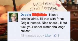 Water Challenge Buzzfeed 21 Jokes That Will Make Anyone Who Wine Laugh Out Loud