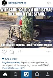 Bow Hunting Memes - i made this meme for r hunting but then hoyt archery shared it and