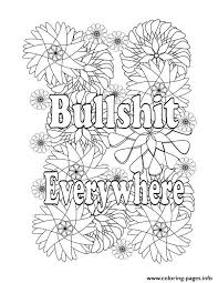 bullshit everywhere quotes qord coloring pages printable