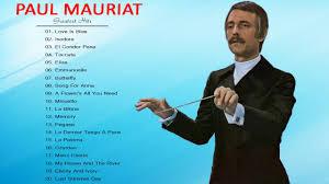 paul best of best songs of paul mauriat paul mauriat instrumental