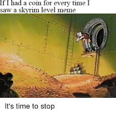 Meme Coins - i had a coin every time i saw a had meme time s meme on me me