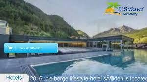 die berge lifestyle hotel sölden sölden hotels austria youtube