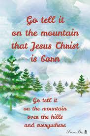 free christmas carols u003e go tell it on the mountain free mp3