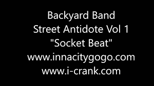 backyard band street antidote vol 1