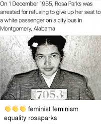 Rosa Parks Meme - on 1 december 1955 rosa parks was arrested for refusing to give up