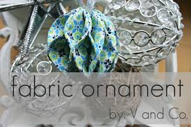 v and co v and co how to fabric ornament