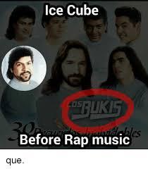 Rap Music Meme - ice cube before rap music que ice cube meme on esmemes com
